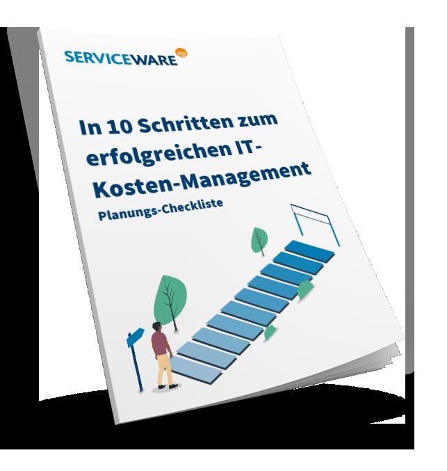 Serviceware Whitepaper: In 10 Schritten zum erfolgreichen IT-Kosten-Management
